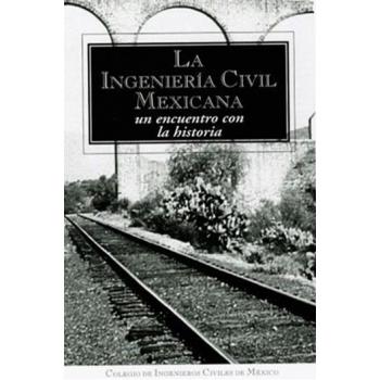 La Ingeniería Civil Mexicana