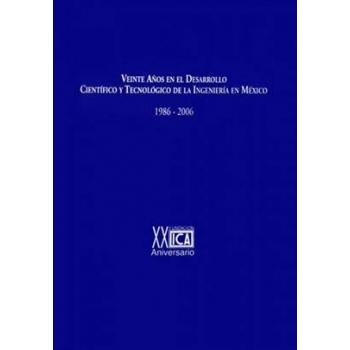 Veinte Años en el Desarrollo Científico y Tecnológico de la Ingeniería en México
