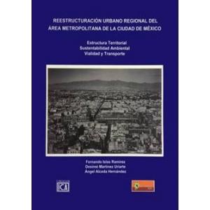 Reestructuración Urbano Regional del Área Metropolitana de la Ciudad de México