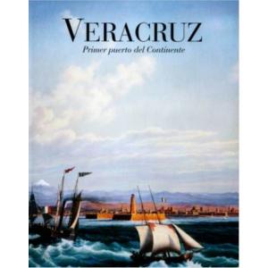Veracruz. Primer puerto del continente (Digital)