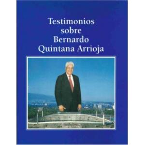 Testimonios sobre Bernardo Quintana Arrioja (Digital)
