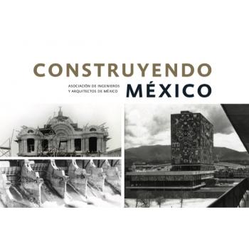 Construyendo México (Pasta Dura)