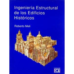 Ingeniería Estructural de los Edificios Históricos - Roberto Meli (Digital)
