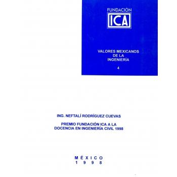 Valores Mexicanos de la Ingeniería 4 - Ing. Neftali Rodríguez Cuevas (Digital)