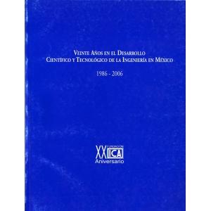 Veinte años en el Desarrollo Científico y Tecnológico de la Ingeniería en México (Digital)
